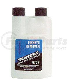 6737 by TRANSTAR - Fisheye Remover, 8 oz Bottle